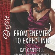 REVIEW: From Enemies to Expecting by Kat Cantrell