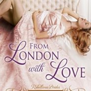 Spotlight & Giveaway: From London with Love by Diana Quincy