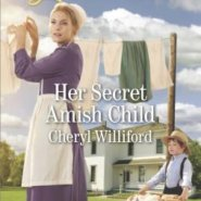 REVIEW: Her Secret Amish Child by Cheryl Williford