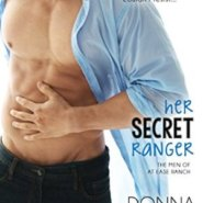 REVIEW: Her Secret Ranger by Donna Michaels