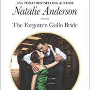 REVIEW: The Forgotten Gallo Bride by Natalie Anderson