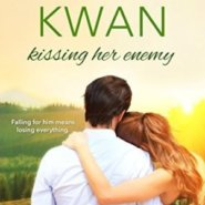 Spotlight & Giveaway: Kissing Her Enemy by Coleen Kwan