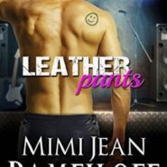 Spotlight & Giveaway: Leather Pants by Mimi Jean Pamfiloff