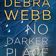 REVIEW: No Darker Place by Debra Webb