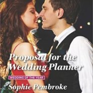 REVIEW: Proposal for the Wedding Planner by Sophie Pembroke