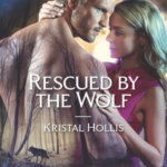 REVIEW: Rescued By The Wolf by Kristal Hollis