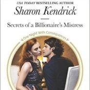 REVIEW: Secrets of a Billionaire's Mistress by Sharon Kendrick