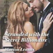 REVIEW: Stranded with the Secret Billionaire by Marion Lennox