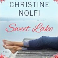 Spotlight & Giveaway: Sweet Lake by Christine Nolfi