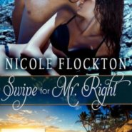 REVIEW: Swipe for Mr. Right by Nicole Flockton