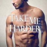 Spotlight & Giveaway: Take Me Harder by Jackie Ashenden