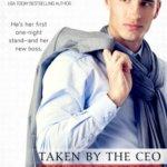 Spotlight & Giveaway: Taken by the CEO by Stefanie London