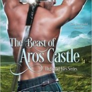 Spotlight & Giveaway: The Beast of Aros Castle by Heather McCollum