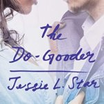 REVIEW: The Do-Gooder by Jessie L. Star