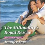 REVIEW: The Millionaire's Royal Rescue by Jennifer Faye