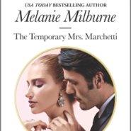 REVIEW: The Temporary Mrs Marchetti by Melanie Milburne