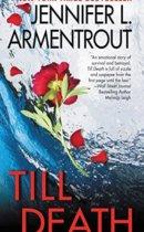 Spotlight & Giveaway: Till Death by Jennifer L. Armentrout