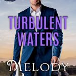 REVIEW: Turbulent Waters by Melody Anne