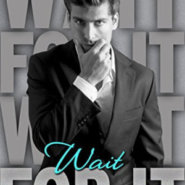 REVIEW: Wait for It by M. O'Keefe