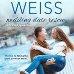 Spotlight & Giveaway: Wedding Date Rescue by Sonya Weiss