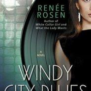 Spotlight & Giveaway: Windy City Blues by Renée Rosen