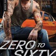 Spotlight & Giveaway: Zero to Sixty by Marie Harte