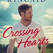 Spotlight & Giveaway: Crossing Hearts by Kimberly Kincaid