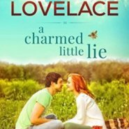 Spotlight & Giveaway: A Charmed Little Lie by Sharla Lovelace