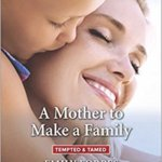 REVIEW: A Mother to Make a Family by Emily Forbes