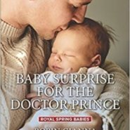 Spotlight & Giveaway: Baby Surprise For The Doctor Prince by Robin Gianna