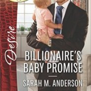 Spotlight & Giveaway: Billionaire's Baby Promise by Sarah M. Anderson