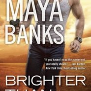 Spotlight & Giveaway: Brighter Than the Sun by Maya Banks
