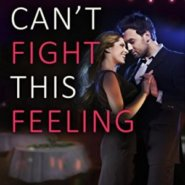 Spotlight & Giveaway: Can't Fight This Feeling by Miranda Liasson