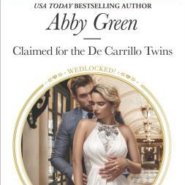 REVIEW: Claimed for the De Carrillo Twins by Abby Green