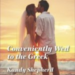 REVIEW: Conveniently Wed to the Greek by Kandy Shepherd