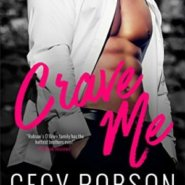 Spotlight & Giveaway: Crave Me by Cecy Robson