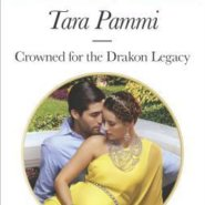 REVIEW: Crowned for the Drakon Legacy by Tara Pammi