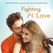 Spotlight & Giveaway: Fighting for Love by Kelly Elliott