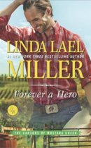 Spotlight & Giveaway: Forever a Hero by Linda Lael Miller