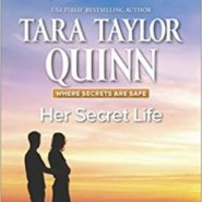 Spotlight & Giveaway: Her Secret Life by Tara Taylor Quinn