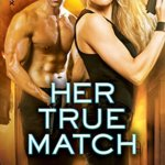 Spotlight & Giveaway: Her True Match by Paige Tyler