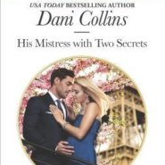 REVIEW: His Mistress with Two Secrets by Dani Collins