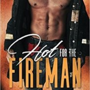 Spotlight & Giveaway: Hot for the Fireman by Gina L Maxwell
