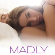 Spotlight & Giveaway: Madly by Ruthie Knox