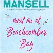 Spotlight & Giveaway: Meet Me at Beachcomber Bay by Jill Mansell