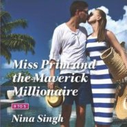 REVIEW: Miss Prim and the Maverick Millionaire  by Nina Singh
