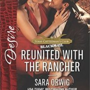 REVIEW: Reunited with the Rancher by Sara Orwig