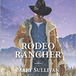 Spotlight & Giveaway: Rodeo Rancher by Mary Sullivan