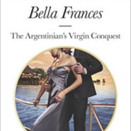 Spotlight & Giveaway: The Argentinian's Virgin Conquest by Bella Frances