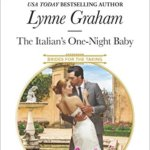 REVIEW: The Italian's One-Night Baby by Lynne Graham